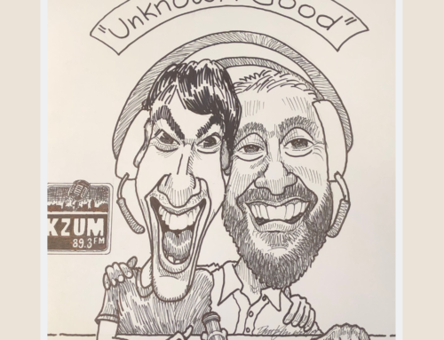 KZUM Original Podcast: The Unknown Good