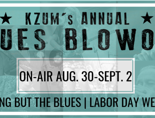 KZUM's Labor Day Weekend Blues Blowout brings 83 hours of nothing but the blues