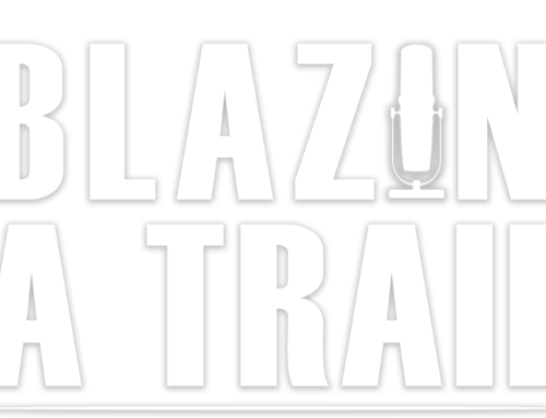 "Podcast, ""Blazin' A Trail,"" Inspires Locals To Follow Their Own Path"